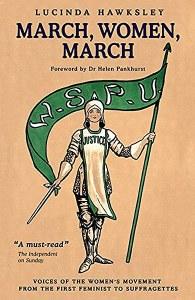 'March, Women, March' by Lucinda Hawksley.