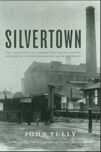 Silvertown by John Tully